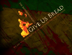 Give us Bread