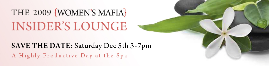 Women's Mafia Insider's Lounge 2009